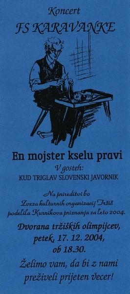 KD Folklorna skupina Karavanke 2004 Koncert En mojster kselu pravi vabilo 3a