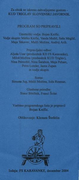 KD Folklorna skupina Karavanke 2004 Koncert En mojster kselu pravi vabilo 3b