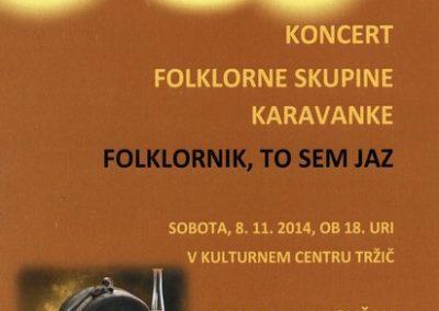 KD Folklorna skupina Karavanke 2014 koncert Folklornik, to sem jaz vabilo 3
