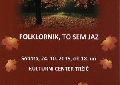 KD Folklorna skupina Karavanke 2015 Folklornik, to sem jaz vabilo 3