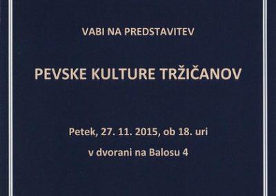 KD Folklorna skupina Karavanke 2015 Pevske kulture Tržičanov vabilo 3a