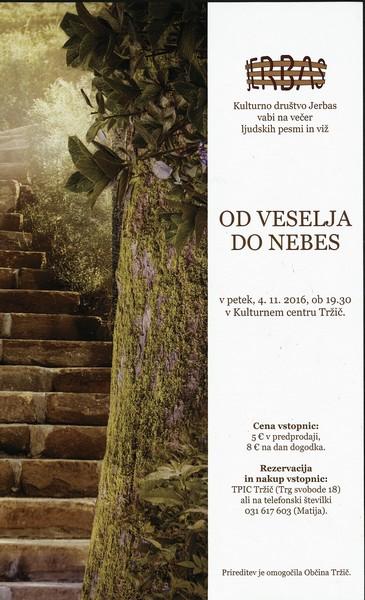 KD Jerbas, 2016, Od veselja do nebes, v Kulturnem centru Tržič, vabilo na večer ljudskih pesmi in viž 3