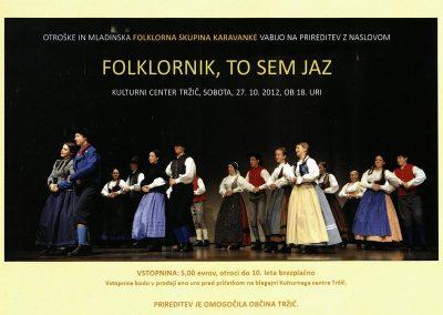 Otroške in mladinska Folklorna skupina Karavanke 2012 Folklornik, to sem jaz vabilo 3