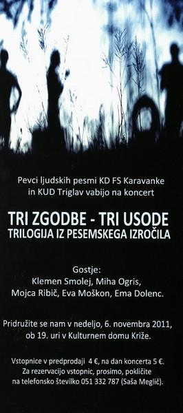 Pevci ljudskih pesmi KD Karavanke in KUD Triglav 2011 Tri zgodbe - tri usode Trilogija iz pisemskega izročila vabilo 3